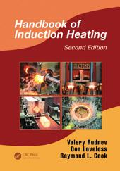 Handbook of Induction Heating: Edition 2