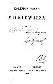 Korespondencya Mickiewicza: studium