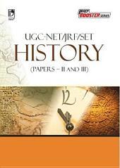 UGC-NET/JRF/SET History (Papers– II and III)