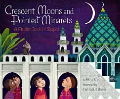 Crescent Moons and Pointed Minarets PDF