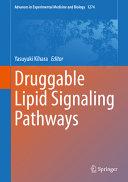 Druggable Lipid Signaling Pathways