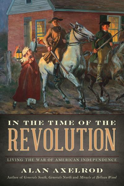 Download In the Time of the Revolution Book