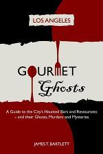 Gourmet Ghosts - Los Angeles