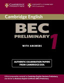 Practice Tests for the Cambridge Business English Certificate. Preliminary Book