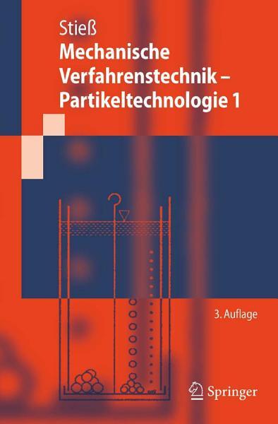 Mechanische Verfahrenstechnik Partikeltechnologie 1