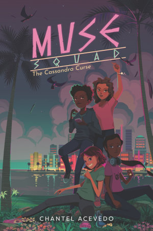 Muse Squad  The Cassandra Curse