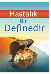 HASTALIK BİR DEFİNEDİR Broşürü