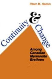 Continuity & Change Among Canadian Mennonite Brethren