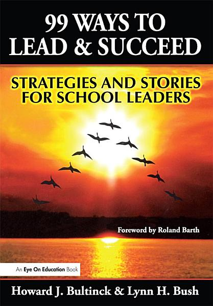 99 Ways to Lead & Succeed
