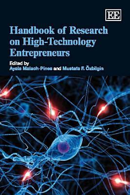 Handbook of Research on High Technology Entrepreneurs