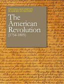 Defining Documents in American History: The American Revolution (1754-1805)-2 Volume Set