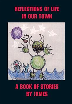 Reflections of Life in Our Town PDF