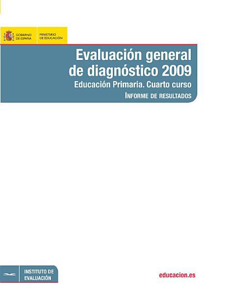 Evaluacion General De Diagnostico 2009 Marco De La Evaluacion