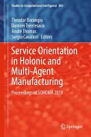 Service Orientation in Holonic and Multi Agent Manufacturing PDF
