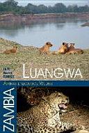 Luangwa   Afrikas einzigartige Wildnis PDF