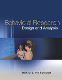 Behavioral Research Design and Analysis