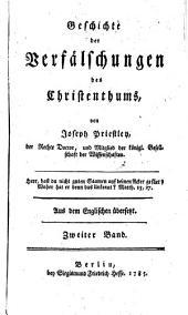 Geschichte der Verfälschungen des Christenthums ... Aus dem Englischen übersetzt: Band 2