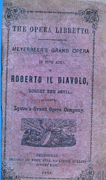 The Opera Libretto  Meyerbeer s Grand Opera     of Roberto Il Diavolo  Etc PDF