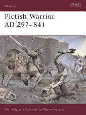 Pictish Warrior AD 297-841