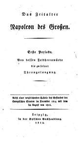 Das Zeitalter Napoleon des Großen