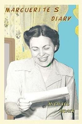 Marguerites Diary