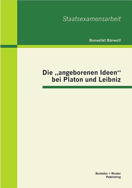 Die Angeborenen Ideen Bei Platon Und Leibniz
