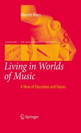 Living In Worlds Of Music