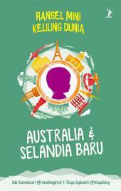 Australia & Selandia Baru - Ransel Mini Keliling Dunia (Snackbook)