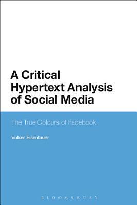 A Critical Hypertext Analysis of Social Media PDF