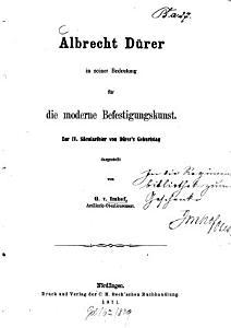 Albrecht D  rer in seiner Bedeutung f  r die moderne Befestigungskunst PDF