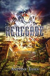 Renegade: An Elemental Novel