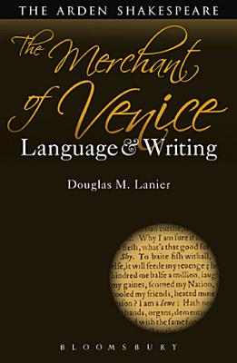 The Merchant of Venice  Language and Writing
