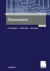 Ökonometrie: Grundlagen — Methoden — Beispiele, Ausgabe 3