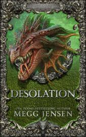 Desolation: Dragonlands, Book 4