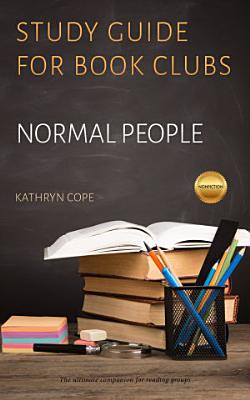 Study Guide for Book Clubs  Normal People