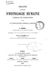 Traité élémentaire d'histologie humaine normale et pathologique: précédé dún exposé des moyens d'observer au microscope