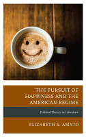 The Pursuit of Happiness and the American Regime PDF