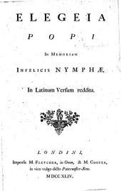 Elegia Popi in memoriam infelicis nymphæ in Latinum versum reddita