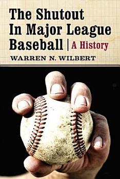 The Shutout in Major League Baseball PDF
