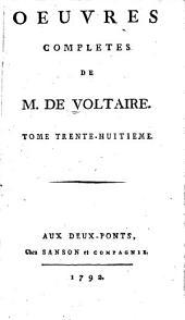 Oeuvres complètes de M. de Voltaire: Volume38