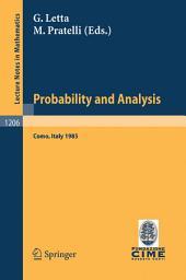 Probability and Analysis: Held at Varenna (Como); Italy, May, 31 - June 8, 1985