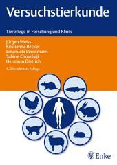Versuchstierkunde: Tierpflege in Forschung und Klinik, Ausgabe 4