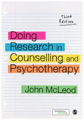 Doing Research in Counselling and Psychotherapy: Edition 3