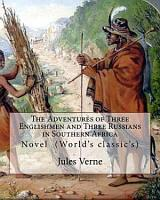 The Adventures of Three Englishmen and Three Russians in South Africa PDF