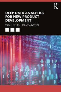 Deep Data Analytics for New Product Development
