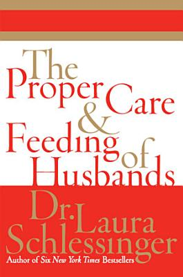 The Proper Care and Feeding of Husbands PDF