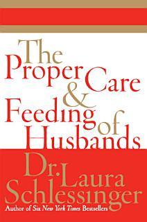 The Proper Care and Feeding of Husbands Book