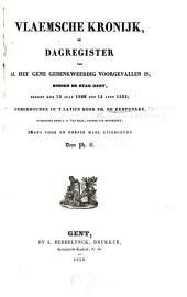 Vlaemsche kronijk, of Dagregister van al het gene gedenkweerdig voorgevallen is, binnen de stad Gent, sedert den 15 July 1566 tot 15 Juny 1585