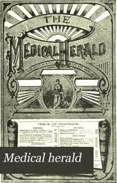 Medical Herald: Volume 12