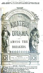 Among the Breakers: A Drama in Two Acts